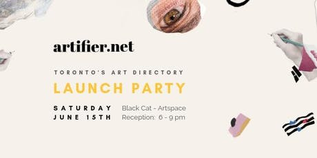 ARTIFIER,  TORONTO'S ART DIRECTORY LAUNCH PARTY tickets