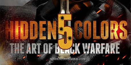 Hidden Colors 5: The Art of Black Warfare  tickets
