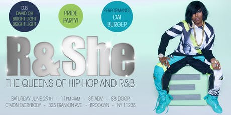 R&SHE: The Queens of Hip-Hop & RnB *PRIDE PARTY* tickets