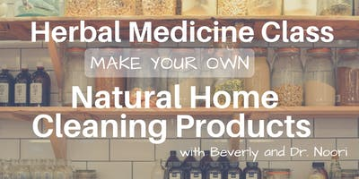 Herbal Medicine Class - Natural Cleaning Products