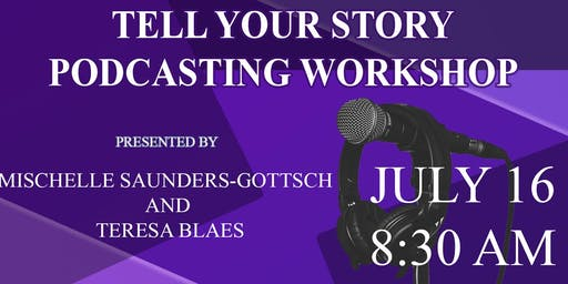 """""""The """"Tell Your Story"""" Podcasting Workshop for KC Ministry & Faith-Based Nonprofit Leaders  Share the message that is burning within you!"""