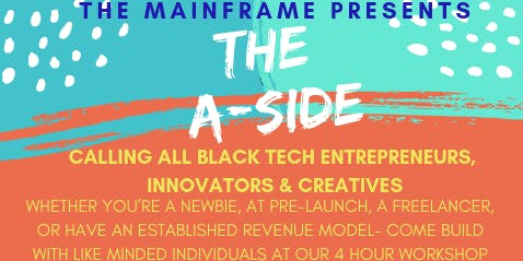 The Mainframe Presents: The A-Side