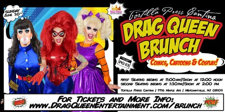 Drag Queen Brunch - Cartoons, Comics & Cosplay! tickets