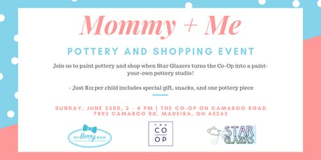 Mommy + Me! Pottery and Shopping Event tickets