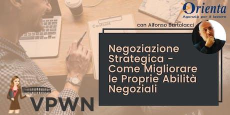 Negoziazione Strategica: Come Migliorare le Proprie Abilità Negoziali  biglietti