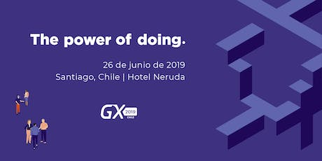 Encuentro GeneXus Chile 2019: The Power of Doing boletos