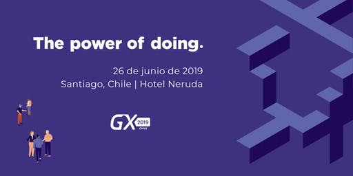 Encuentro GeneXus Chile 2019: The Power of Doing