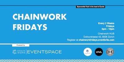 Chainwork Fridays