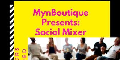 MynBoutique Presents: Social Mixer