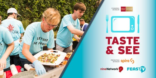 2019 Taste & See with Nine Network and Feast TV: Urban Farm to Fork
