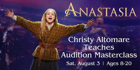 Anastasia Star Christy Altomare Teaches Audition Masterclass tickets
