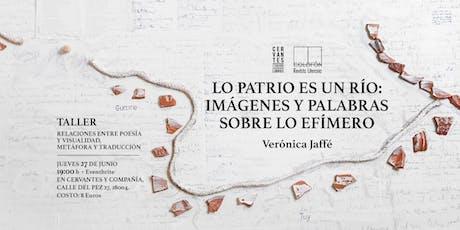 «Relaciones entre poesía y visualidad, metáfora y traducción» (Taller) entradas