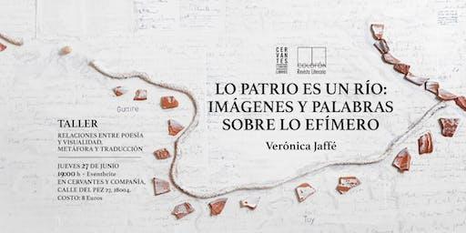 «Relaciones entre poesía y visualidad, metáfora y traducción» (Taller)
