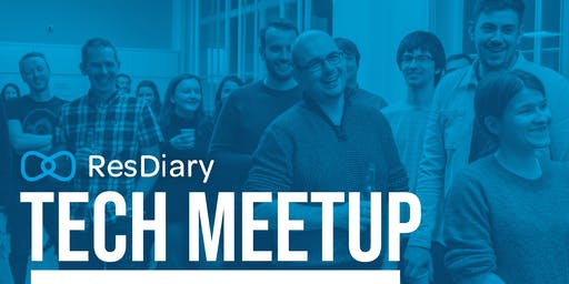 ResDiary Tech Meetup