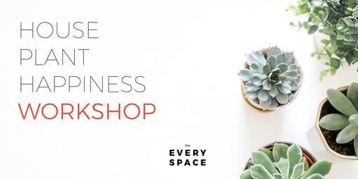 House Plant Happiness Workshop