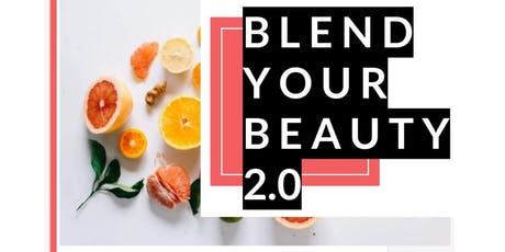 Blend Your Beauty 2.0 tickets