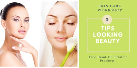 Free SkinCare workshop - Learn Basic step for Daily Skin Care (Sin) tickets