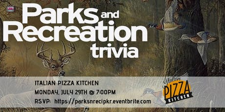Parks and Rec Trivia at Italian Pizza Kitchen Roselle tickets