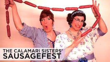 The Calamari Sisters' Sausagefest