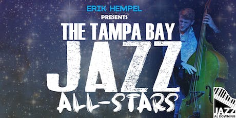 THE TAMPA BAY JAZZ ALL-STARS tickets
