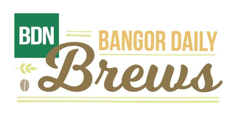 Bangor Daily Brews: Can environmental action be good for business? tickets