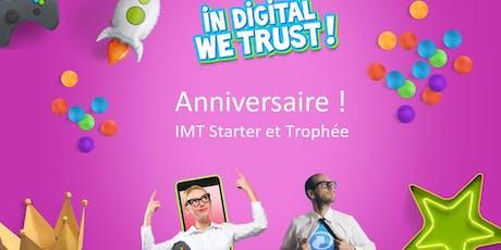 Fêtons l'anniversaire de l'IMT Starter et du Trophée Start-up Numérique  ! billets