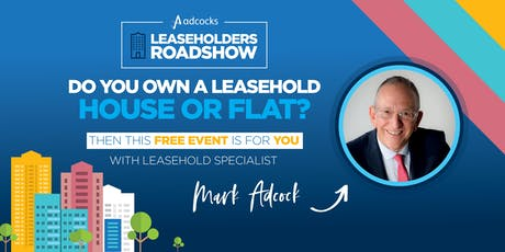 Adcocks Leaseholders Roadshow tickets