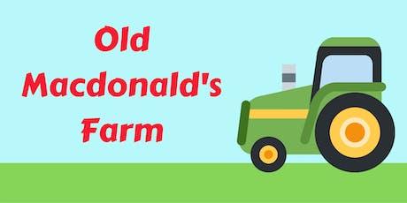 Old MacDonald's Farm (under 5s) tickets