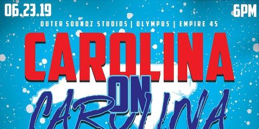 OUTER SOUNDz Studios| OLYMPUS STUDIOs| EMPIRE 45| DMEP| WHO GOT THE STREETs| NSE June 23,2019 CAROLINA ON CAROLINA COMPETITION