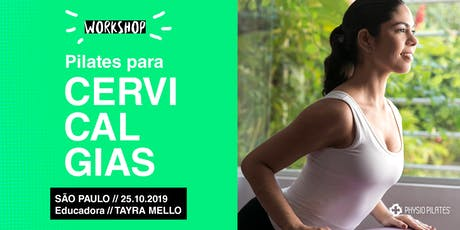 Workshop Pilates para Cervicalgias - Physio Pilates - São Paulo tickets