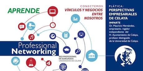 Perspectivas Empresariales de Celaya. Networking para Egresados Uni entradas