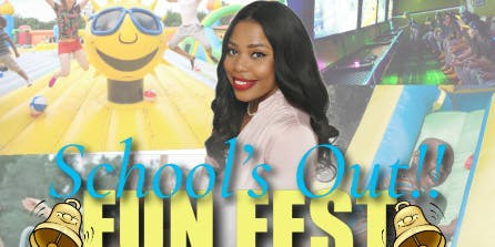 Senator Robinson Presents: School's Out Fun Fest