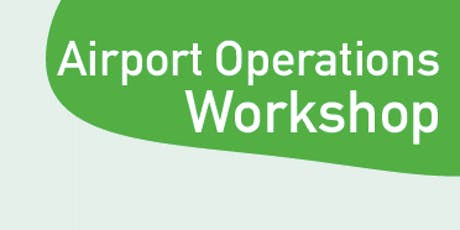 Airport Operations Workshop tickets