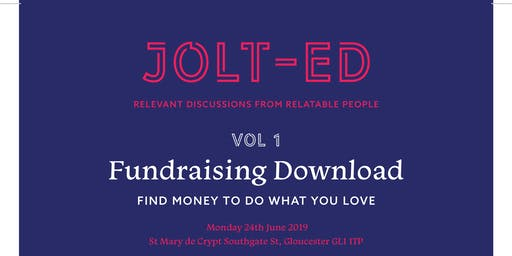 "JOLT-ED Download Series Vol 1: ""Fundraising"""