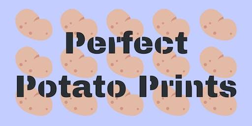 Perfect Potato Prints