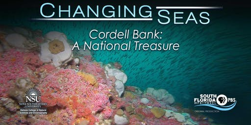 Screening of The Cordell Bank: A National Treasure