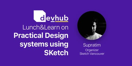 Lunch&&Learn - Building Design Systems Using Sketch tickets