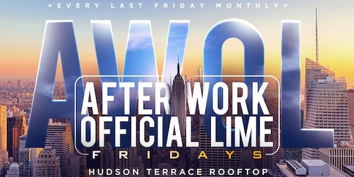 AWOL FRIDAYS | AFTERWORK | LAST FRIDAY OF THE MONTH