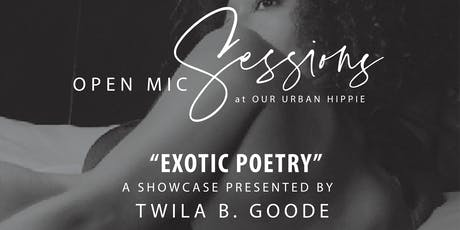 Open Mic Sessions: Exotic Poetry tickets