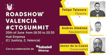 Roadshow Valencia #CTOSUMMIT tickets