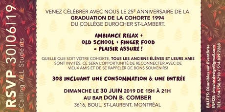 Calling All Students! 25e Anniversaire de Durocher '94 billets