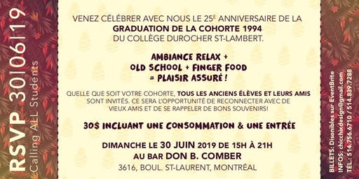 Calling All Students! 25e Anniversaire de Durocher '94