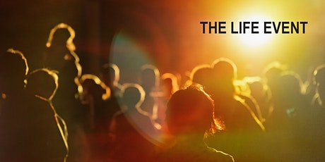 THE LIFE EVENT 2020 tickets
