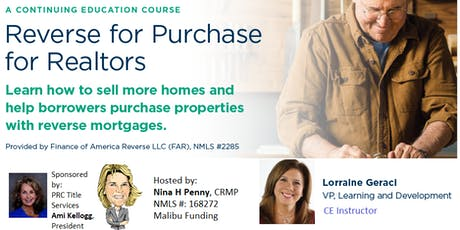 Reverse for Purchase - A Guide to Realtors tickets