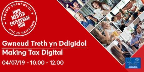 Making Tax Digital | Gwneud Treth yn Ddigidol tickets
