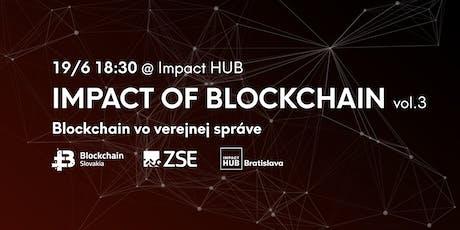 Impact of Blockchain vol.3: Blockchain vo verejnej správe tickets