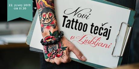 Predstavitev novi tečaja Tattoo — 22. junij 2019 ob 11.30 Tickets