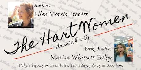 The Hart Women by Ellen Morris Prewitt & Marisa Whitsett Baker tickets