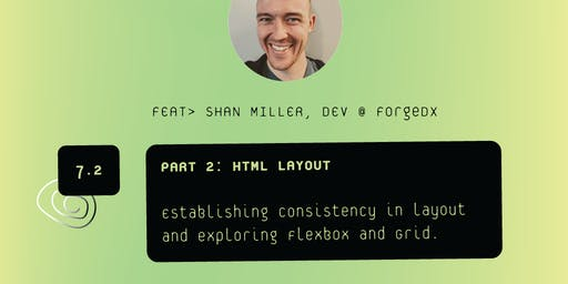 HTML Layout | VS Sessions | 2/7 Part Series w. Shan Miller of ForgeXD