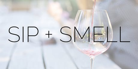 Sip + Smell tickets